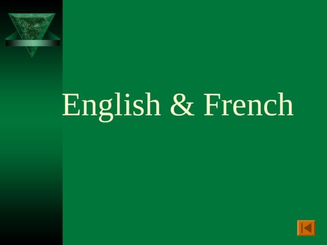 English & French