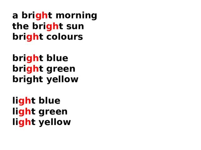 a bri gh t morning the bri gh t sun bri gh t colours bri gh t blue bri gh t green bright yellow li gh t blue li gh t green li gh t yellow