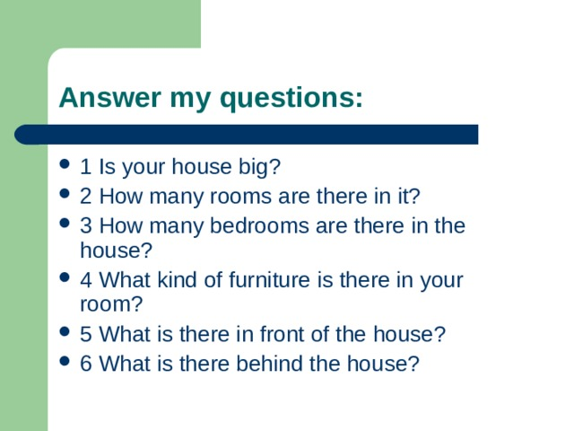 Answer my questions :