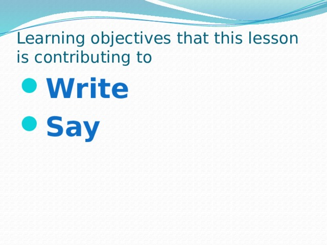 Learning objectives that this lesson is contributing to