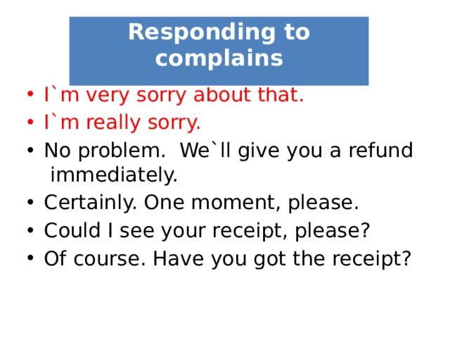 Responding to complains