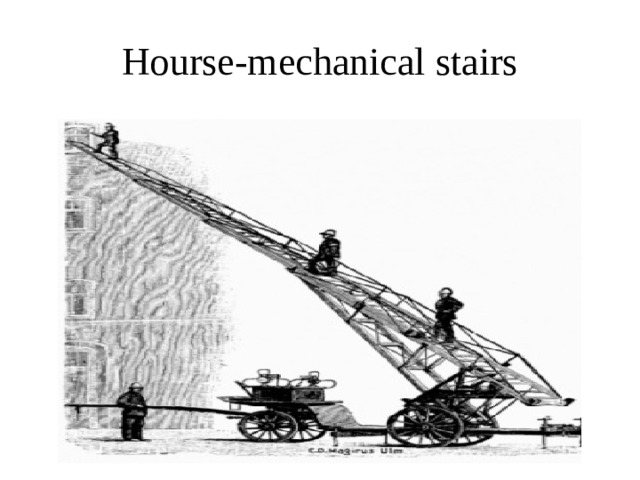 Hourse-mechanical stairs