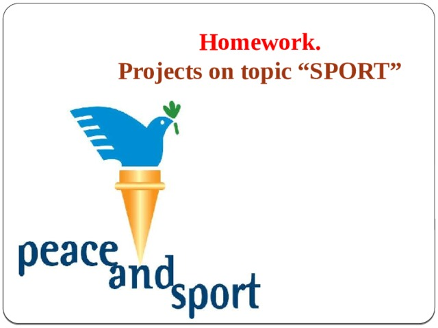 """Homework. Projects on topic """"SPORT"""""""