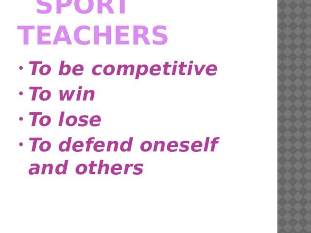 SPORT TEACHERS