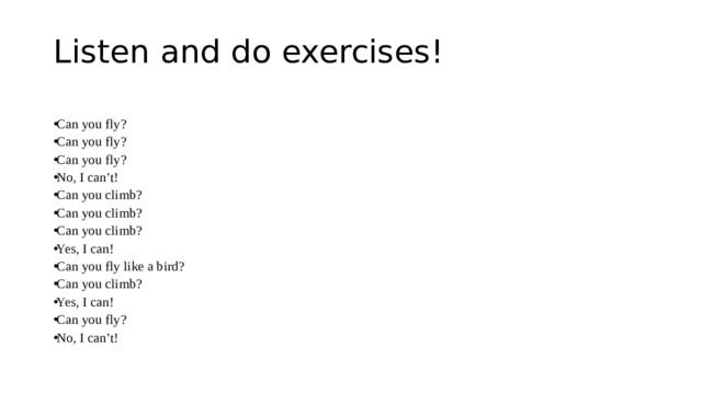 Listen and do exercises!