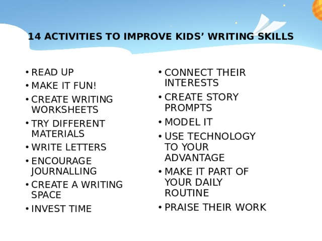 14 ACTIVITIES TO IMPROVE KIDS' WRITING SKILLS