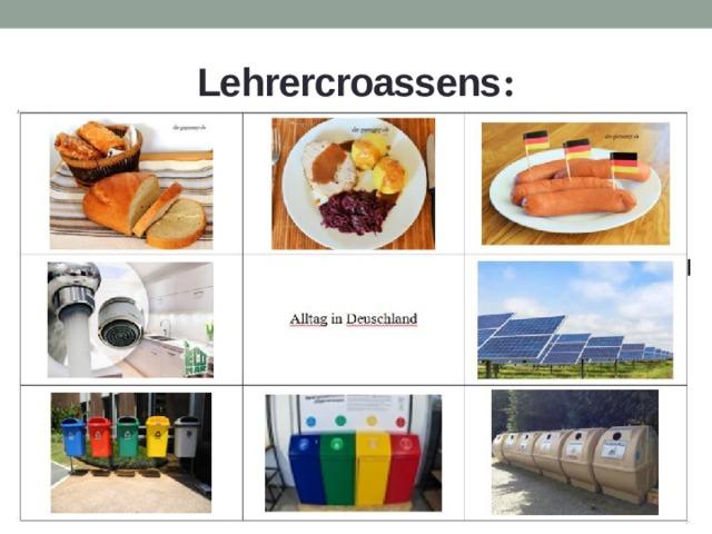 Lehrercroassens :