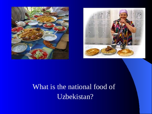 What is the national food of  Uzbekistan?