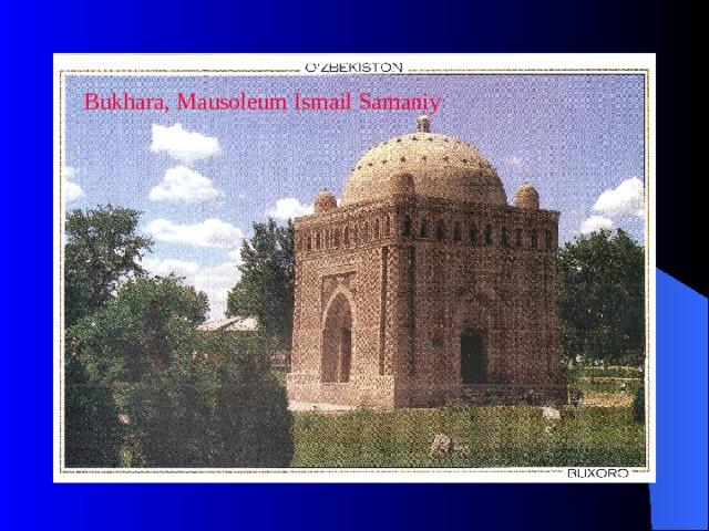 Bukhara, Mausoleum Ismail Samaniy