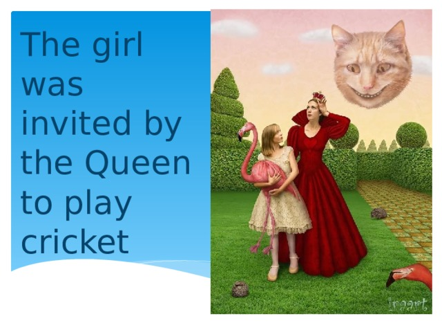 The girl was invited by the Queen to play cricket