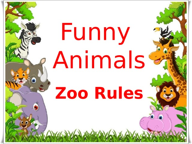 Funny  Animals Zoo Rules