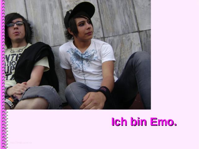 Ich bin Emo.