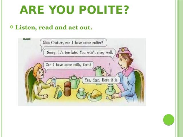 Are you polite?