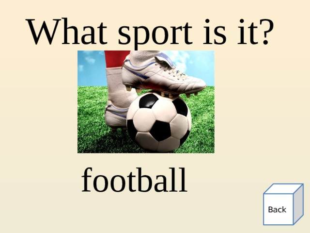 What sport is it? football Back