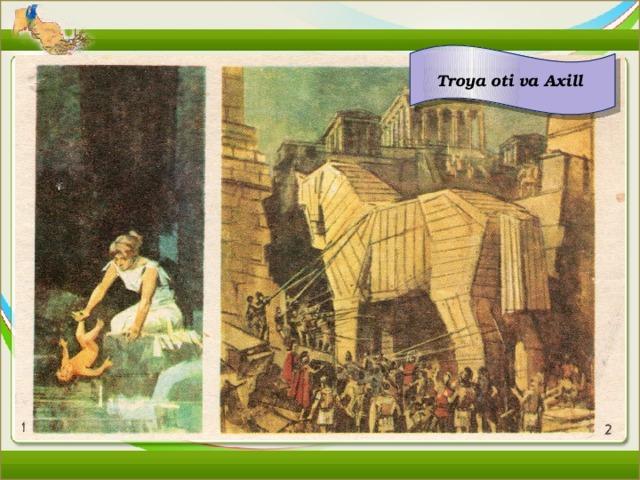 Troya oti va Axill