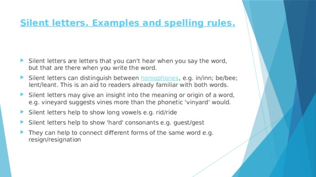 Silent letters. Examples and spelling rules.