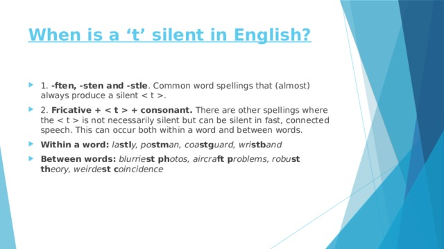 When is a 't' silent in English?