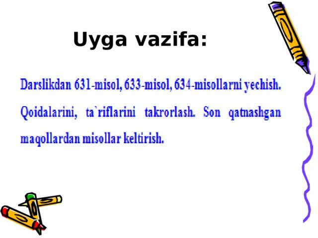 Uyga vazifa: