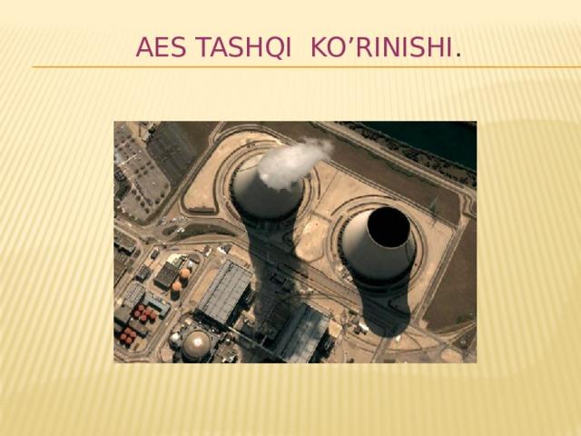 AES tashqi ko'rinishi .