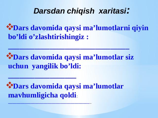 Darsdan chiqish xaritasi :