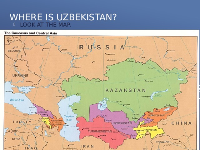 WHERE IS UZBEKISTAN?