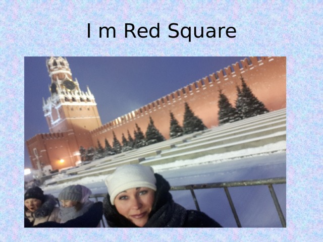 I m Red Square