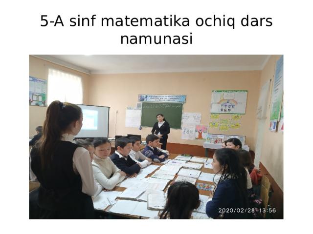 5-A sinf matematika ochiq dars namunasi