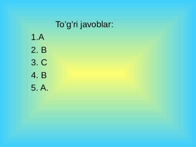 """"""" Blits"""" testlari:  1. Fotosintez jarayonida qanday oksid ishtirok etadi ?  A) Uglerod ( IV )-oksid-CO2.  B) Kremniy (IV)-oksid - SiO2.  C) Uglerod ( II )-oksid-CO.  2. Qaysi oksid shisha idishlar tayyorlashda ishlatiladi?  A) Kalsiy oksid - CaO.  B) Kremniy (IV)-oksid - SiO2.  C) Magniy oksid – MgO.  3. Tuproqning kislotaliligi ortib ketganda qaysi oksid qo'shib uni neytrallanadi?  A) Natriy oksid- Na2O  B) Oltingugurt (IV)- oksidi- SO2  C) Kalsiy oksid - CaO.  4. Sulfat kislota qaysi oksiddan olinadi?  A) Kremniy (IV)-oksid - SiO2.  B) Oltingugurt (VI)- oksidi- SO3  C) Mis (II) – oksidi – CuO.  5. Azot (IV)- oksidining formulasi qaysi bandda to'g'ri ko'rsatilgan?  A) NO2.  B) N2O3.  C) N2O."""