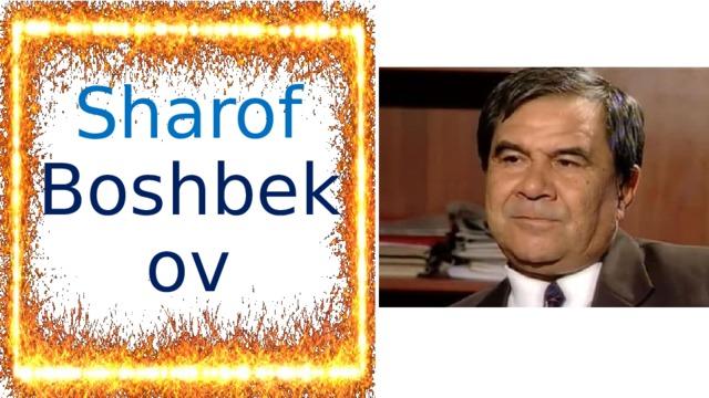Sharof Boshbekov