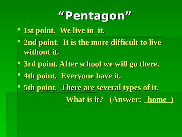 """"""" Pentagon""""  In this activity you will be given 4 or 5 points to the answer, you should think carefully and try to answer in each point. If you answer in first point, you will get excellent marks. Point by point marks lower… This activity about the words which we learnt."""