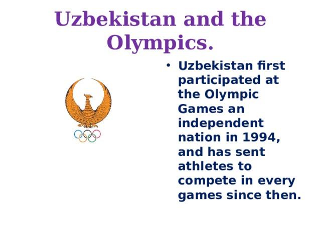 Uzbekistan and the Olympics.