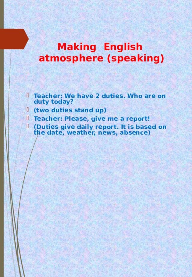 Making English  atmosphere (speaking)