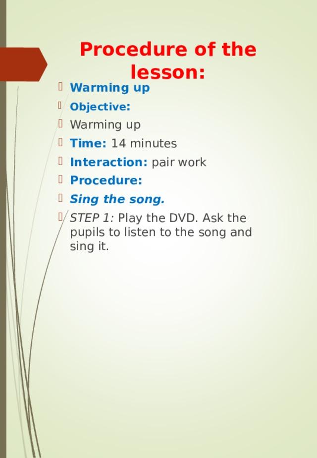 Procedure of the lesson: