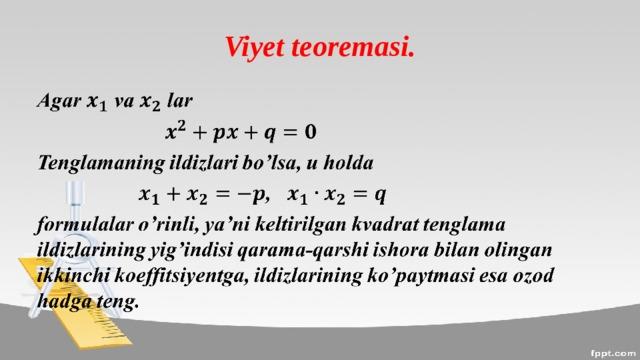 Viyet teoremasi.