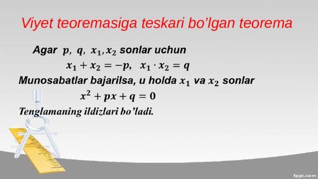 Viyet teoremasiga teskari bo'lgan teorema