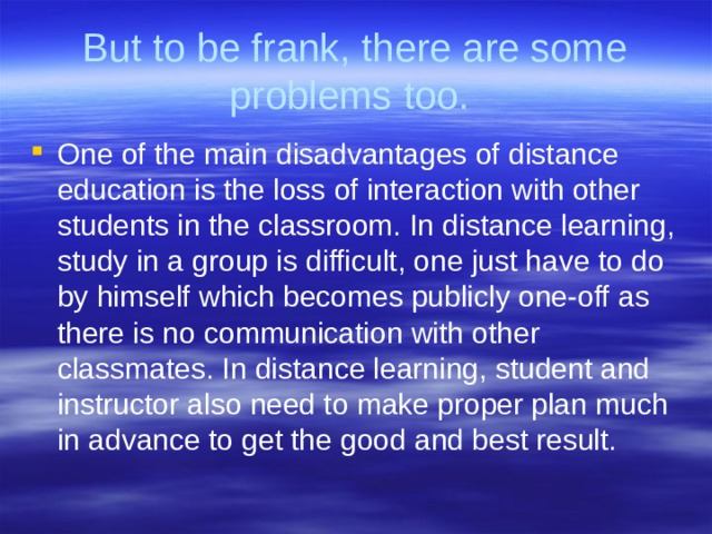 But to be frank, there are some problems too.