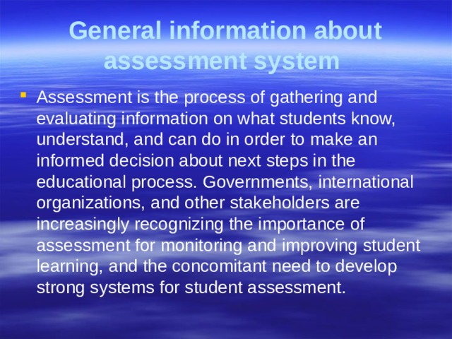 General information about assessment system