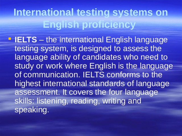 International testing systems on English proficiency