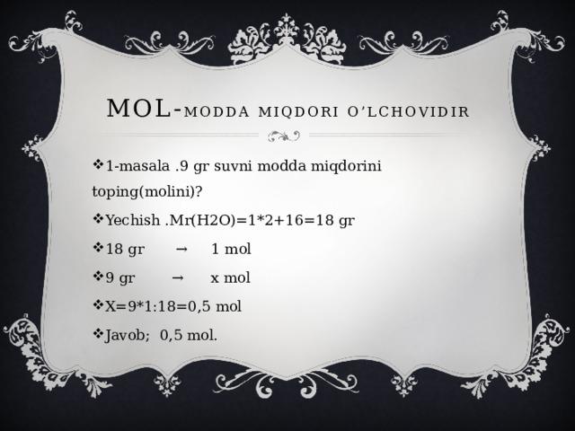 MOL- MODDA MIQDORI O'LCHOVIDIR
