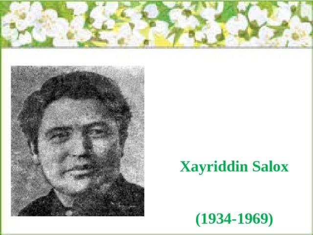 Xayriddin Salox (1934-1969)