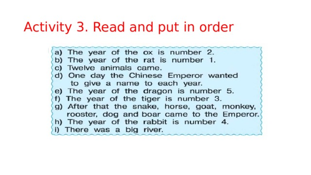 Activity 3. Read and put in order