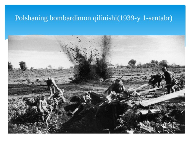 Polshaning bombardimon qilinishi(1939-y 1-sentabr)