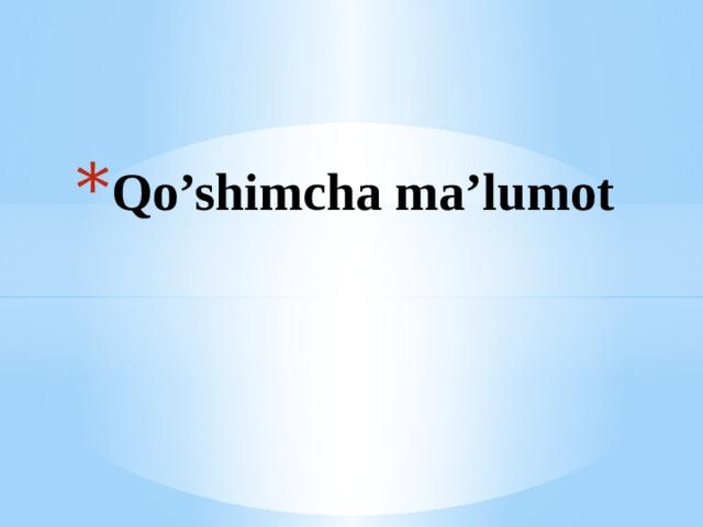 Qo'shimcha ma'lumot