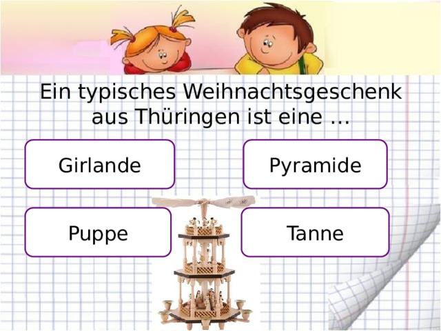 Ein typisches Weihnachtsgeschenk aus Thüringen ist eine … Girlande Pyramide Puppe Tanne