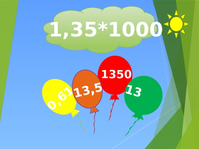 0,61 13 13,5 1,35*1000 1350