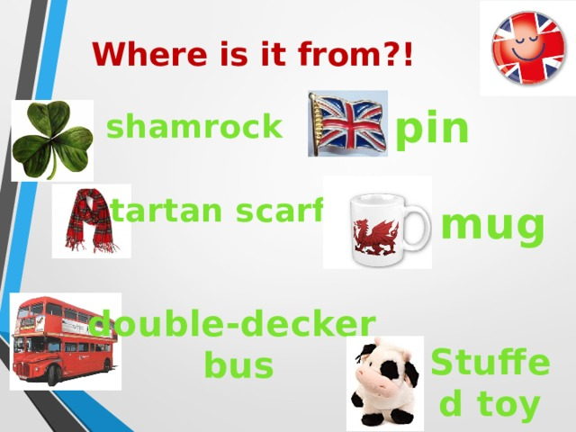 Where is it from?! pin shamrock tartan scarf mug double-decker  bus Stuffed toy
