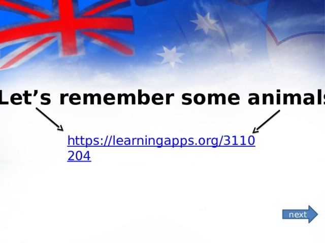 *Let's remember some animals! next