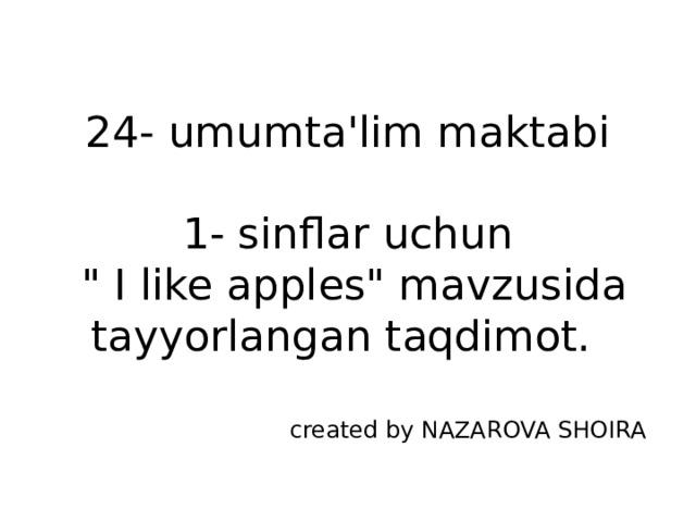24- umumta'lim maktabi   1- sinflar uchun