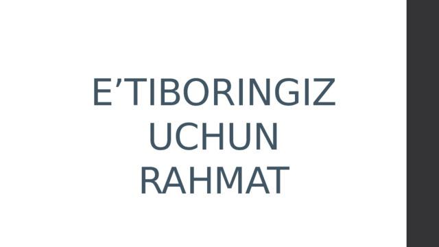 E'TIBORINGIZ  UCHUN  RAHMAT