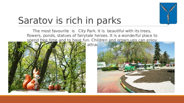 Saratov is rich in parks
